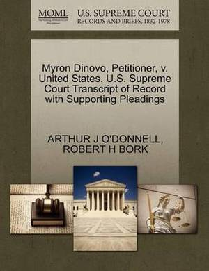 Myron Dinovo, Petitioner, V. United States. U.S. Supreme Court Transcript of Record with Supporting Pleadings