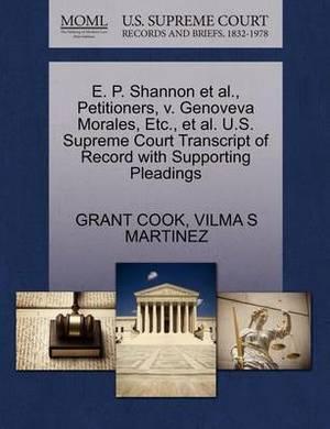 E. P. Shannon et al., Petitioners, V. Genoveva Morales, Etc., et al. U.S. Supreme Court Transcript of Record with Supporting Pleadings