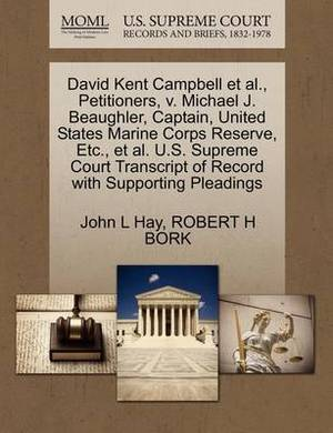 David Kent Campbell et al., Petitioners, V. Michael J. Beaughler, Captain, United States Marine Corps Reserve, Etc., et al. U.S. Supreme Court Transcript of Record with Supporting Pleadings