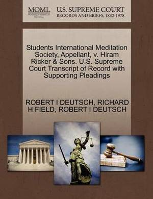 Students International Meditation Society, Appellant, V. Hiram Ricker & Sons. U.S. Supreme Court Transcript of Record with Supporting Pleadings