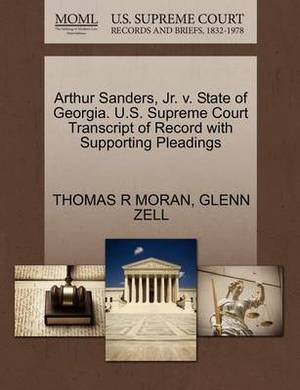 Arthur Sanders, JR. V. State of Georgia. U.S. Supreme Court Transcript of Record with Supporting Pleadings
