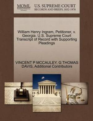 William Henry Ingram, Petitioner, V. Georgia. U.S. Supreme Court Transcript of Record with Supporting Pleadings
