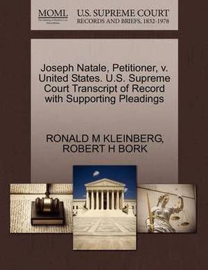 Joseph Natale, Petitioner, V. United States. U.S. Supreme Court Transcript of Record with Supporting Pleadings