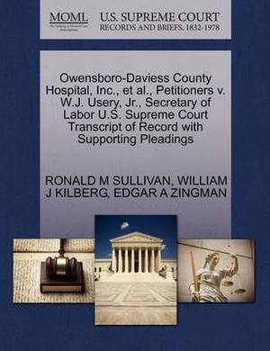 Owensboro-Daviess County Hospital, Inc., et al., Petitioners V. W.J. Usery, JR., Secretary of Labor U.S. Supreme Court Transcript of Record with Supporting Pleadings