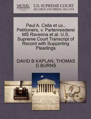 Paul A. Cella Et UX., Petitioners, V. Partenreederei MS Ravenna et al. U.S. Supreme Court Transcript of Record with Supporting Pleadings