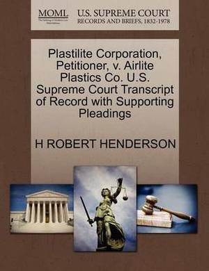 Plastilite Corporation, Petitioner, V. Airlite Plastics Co. U.S. Supreme Court Transcript of Record with Supporting Pleadings
