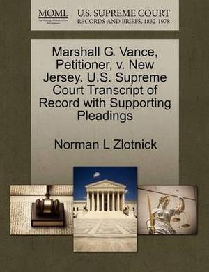 Marshall G. Vance, Petitioner, V. New Jersey. U.S. Supreme Court Transcript of Record with Supporting Pleadings