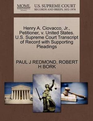 Henry A. Ciovacco, JR., Petitioner, V. United States. U.S. Supreme Court Transcript of Record with Supporting Pleadings