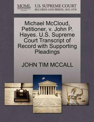Michael McCloud, Petitioner, V. John P. Hayes. U.S. Supreme Court Transcript of Record with Supporting Pleadings