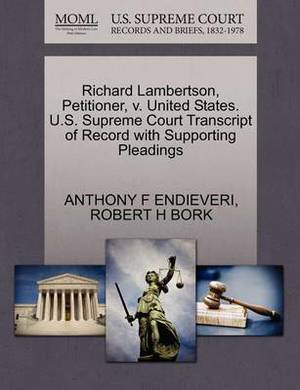 Richard Lambertson, Petitioner, V. United States. U.S. Supreme Court Transcript of Record with Supporting Pleadings