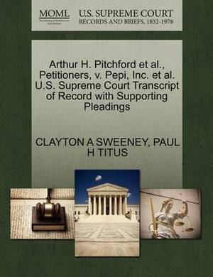 Arthur H. Pitchford et al., Petitioners, V. Pepi, Inc. et al. U.S. Supreme Court Transcript of Record with Supporting Pleadings