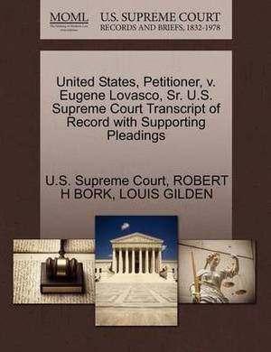 United States, Petitioner, V. Eugene Lovasco, Sr. U.S. Supreme Court Transcript of Record with Supporting Pleadings