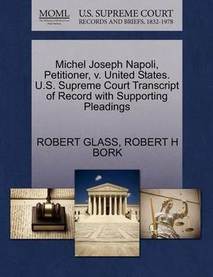 Michel Joseph Napoli, Petitioner, V. United States. U.S. Supreme Court Transcript of Record with Supporting Pleadings