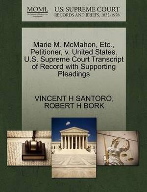 Marie M. McMahon, Etc., Petitioner, V. United States. U.S. Supreme Court Transcript of Record with Supporting Pleadings