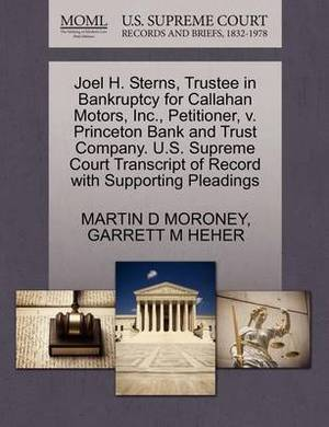 Joel H. Sterns, Trustee in Bankruptcy for Callahan Motors, Inc., Petitioner, V. Princeton Bank and Trust Company. U.S. Supreme Court Transcript of Record with Supporting Pleadings