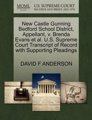 New Castle Gunning Bedford School District, Appellant, V. Brenda Evans et al. U.S. Supreme Court Transcript of Record with Supporting Pleadings