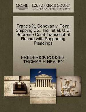 Francis X. Donovan V. Penn Shipping Co., Inc., et al. U.S. Supreme Court Transcript of Record with Supporting Pleadings