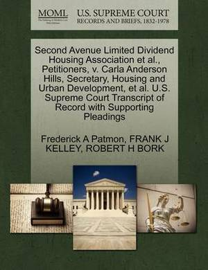 Second Avenue Limited Dividend Housing Association et al., Petitioners, V. Carla Anderson Hills, Secretary, Housing and Urban Development, et al. U.S. Supreme Court Transcript of Record with Supporting Pleadings