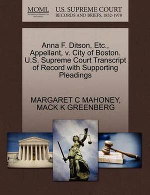 Anna F. Ditson, Etc., Appellant, V. City of Boston. U.S. Supreme Court Transcript of Record with Supporting Pleadings