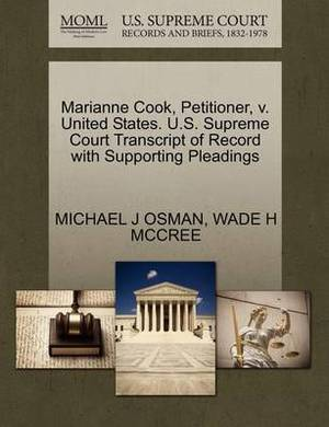 Marianne Cook, Petitioner, V. United States. U.S. Supreme Court Transcript of Record with Supporting Pleadings