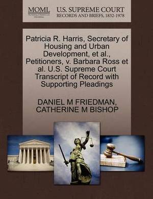 Patricia R. Harris, Secretary of Housing and Urban Development, et al., Petitioners, V. Barbara Ross et al. U.S. Supreme Court Transcript of Record with Supporting Pleadings