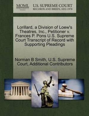 Lorillard, a Division of Loew's Theatres, Inc., Petitioner V. Frances P. Pons U.S. Supreme Court Transcript of Record with Supporting Pleadings