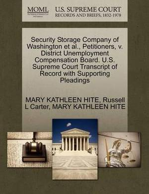 Security Storage Company of Washington et al., Petitioners, V. District Unemployment Compensation Board. U.S. Supreme Court Transcript of Record with Supporting Pleadings