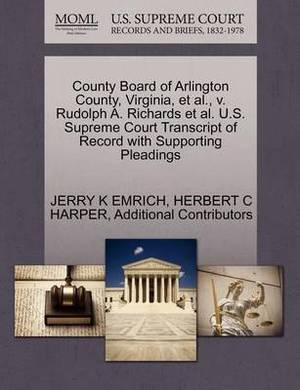 County Board of Arlington County, Virginia, et al., V. Rudolph A. Richards et al. U.S. Supreme Court Transcript of Record with Supporting Pleadings