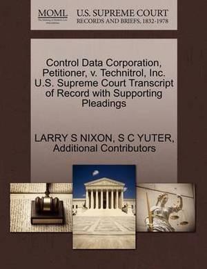 Control Data Corporation, Petitioner, V. Technitrol, Inc. U.S. Supreme Court Transcript of Record with Supporting Pleadings