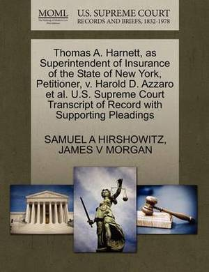 Thomas A. Harnett, as Superintendent of Insurance of the State of New York, Petitioner, V. Harold D. Azzaro et al. U.S. Supreme Court Transcript of Record with Supporting Pleadings