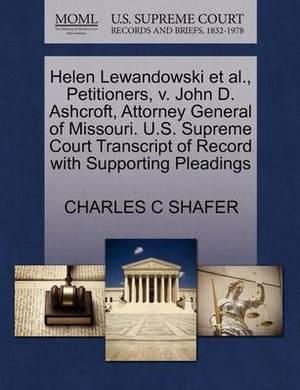 Helen Lewandowski et al., Petitioners, V. John D. Ashcroft, Attorney General of Missouri. U.S. Supreme Court Transcript of Record with Supporting Pleadings
