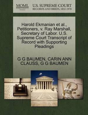 Harold Ekmanian et al., Petitioners, V. Ray Marshall, Secretary of Labor. U.S. Supreme Court Transcript of Record with Supporting Pleadings