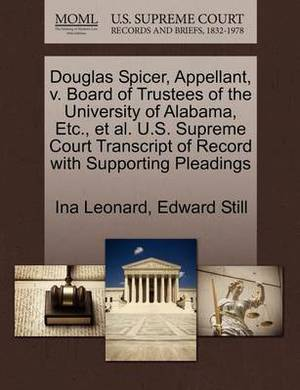 Douglas Spicer, Appellant, V. Board of Trustees of the University of Alabama, Etc., et al. U.S. Supreme Court Transcript of Record with Supporting Pleadings