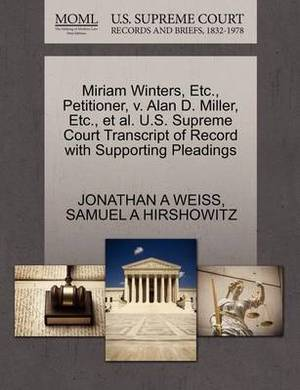 Miriam Winters, Etc., Petitioner, V. Alan D. Miller, Etc., et al. U.S. Supreme Court Transcript of Record with Supporting Pleadings