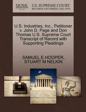 U.S. Industries, Inc., Petitioner V. John D. Page and Don Thomas U.S. Supreme Court Transcript of Record with Supporting Pleadings