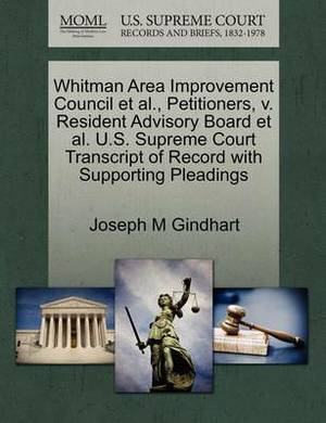 Whitman Area Improvement Council et al., Petitioners, V. Resident Advisory Board et al. U.S. Supreme Court Transcript of Record with Supporting Pleadings
