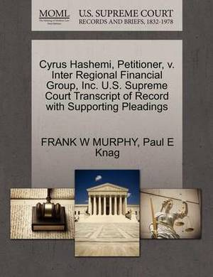 Cyrus Hashemi, Petitioner, V. Inter Regional Financial Group, Inc. U.S. Supreme Court Transcript of Record with Supporting Pleadings