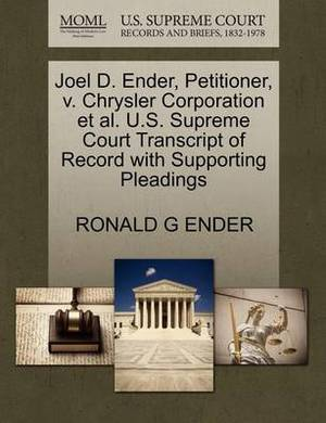 Joel D. Ender, Petitioner, V. Chrysler Corporation et al. U.S. Supreme Court Transcript of Record with Supporting Pleadings