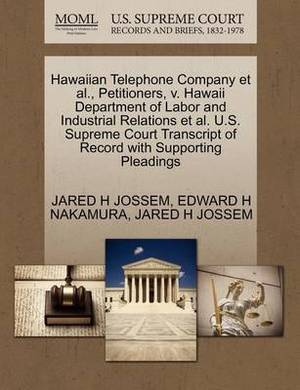 Hawaiian Telephone Company et al., Petitioners, V. Hawaii Department of Labor and Industrial Relations et al. U.S. Supreme Court Transcript of Record with Supporting Pleadings