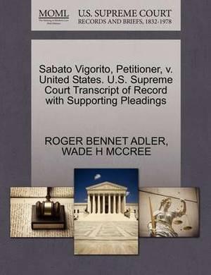Sabato Vigorito, Petitioner, V. United States. U.S. Supreme Court Transcript of Record with Supporting Pleadings