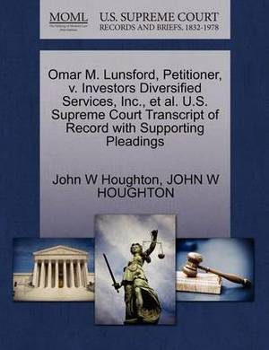 Omar M. Lunsford, Petitioner, V. Investors Diversified Services, Inc., et al. U.S. Supreme Court Transcript of Record with Supporting Pleadings
