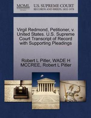 Virgil Redmond, Petitioner, V. United States. U.S. Supreme Court Transcript of Record with Supporting Pleadings
