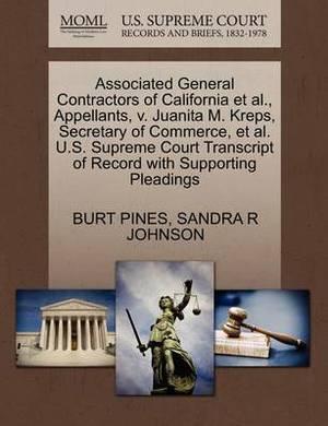 Associated General Contractors of California et al., Appellants, V. Juanita M. Kreps, Secretary of Commerce, et al. U.S. Supreme Court Transcript of Record with Supporting Pleadings