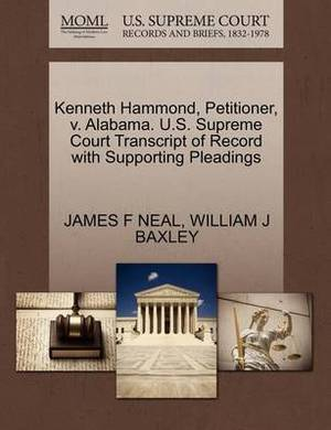 Kenneth Hammond, Petitioner, V. Alabama. U.S. Supreme Court Transcript of Record with Supporting Pleadings