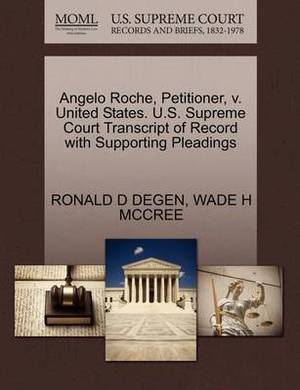 Angelo Roche, Petitioner, V. United States. U.S. Supreme Court Transcript of Record with Supporting Pleadings