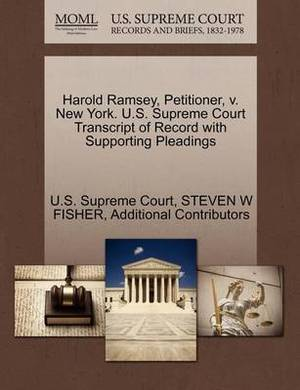 Harold Ramsey, Petitioner, V. New York. U.S. Supreme Court Transcript of Record with Supporting Pleadings