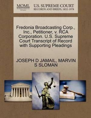Fredonia Broadcasting Corp., Inc., Petitioner, V. RCA Corporation. U.S. Supreme Court Transcript of Record with Supporting Pleadings