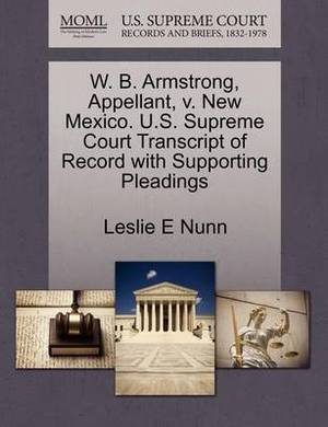 W. B. Armstrong, Appellant, V. New Mexico. U.S. Supreme Court Transcript of Record with Supporting Pleadings