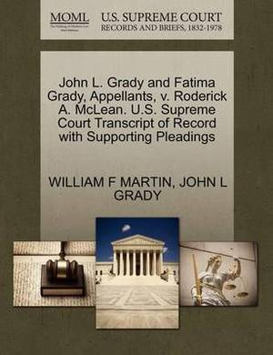 John L. Grady and Fatima Grady, Appellants, V. Roderick A. McLean. U.S. Supreme Court Transcript of Record with Supporting Pleadings