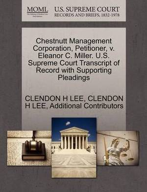 Chestnutt Management Corporation, Petitioner, V. Eleanor C. Miller. U.S. Supreme Court Transcript of Record with Supporting Pleadings